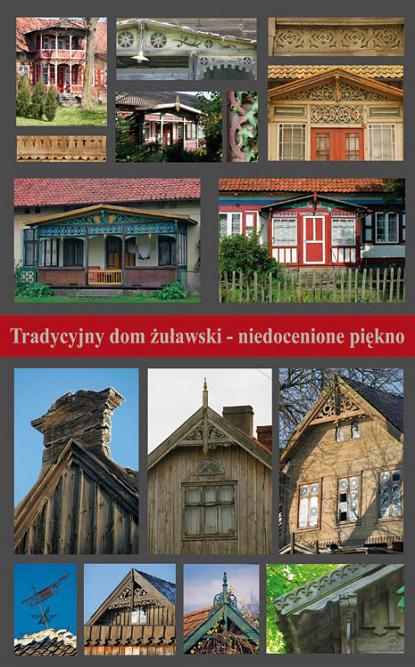 Książka Tradycyjny Domy Żuławski